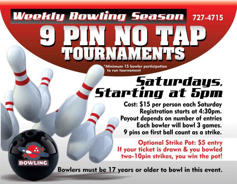 Weekly Fun 9 Pin No Tap Tournament