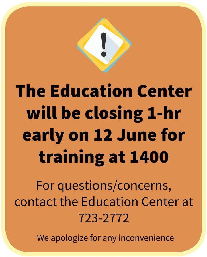 Education Center closing early at 2PM