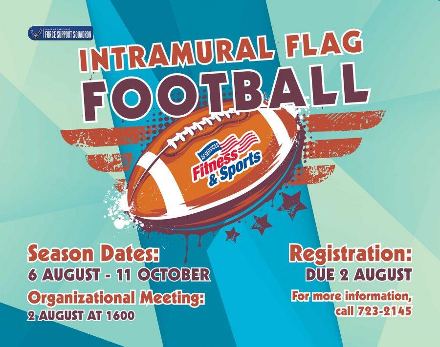 GET SIGNED UP FOR INTRAMURAL FLAG FOOTBALL!