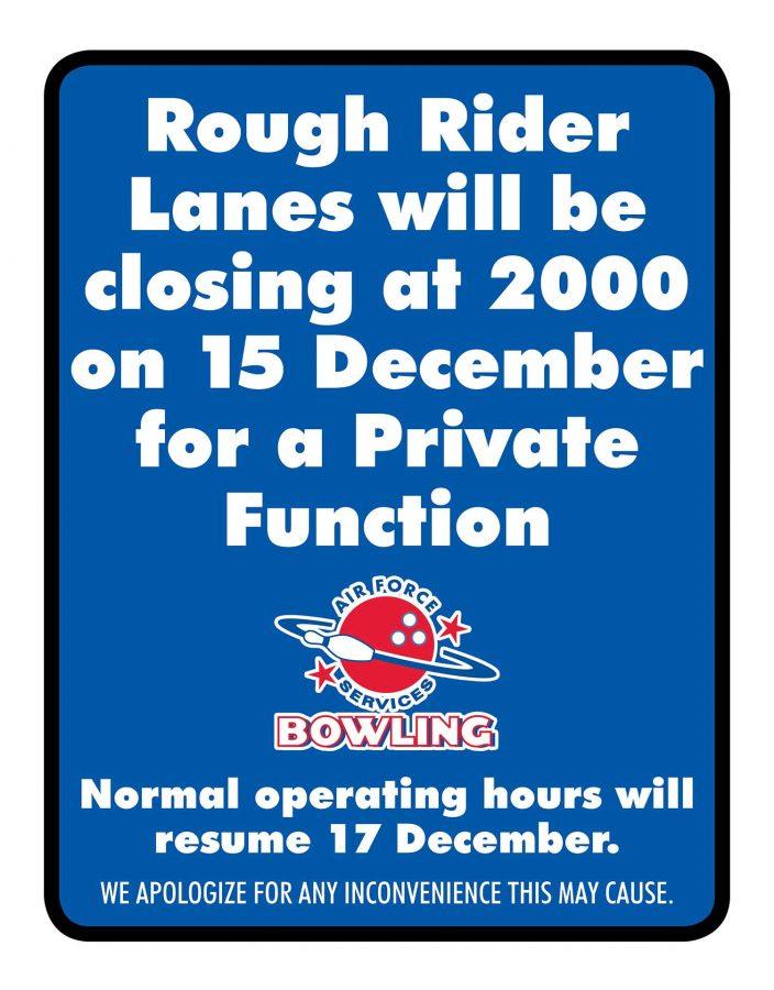Rough Rider Lanes Closed at 2000