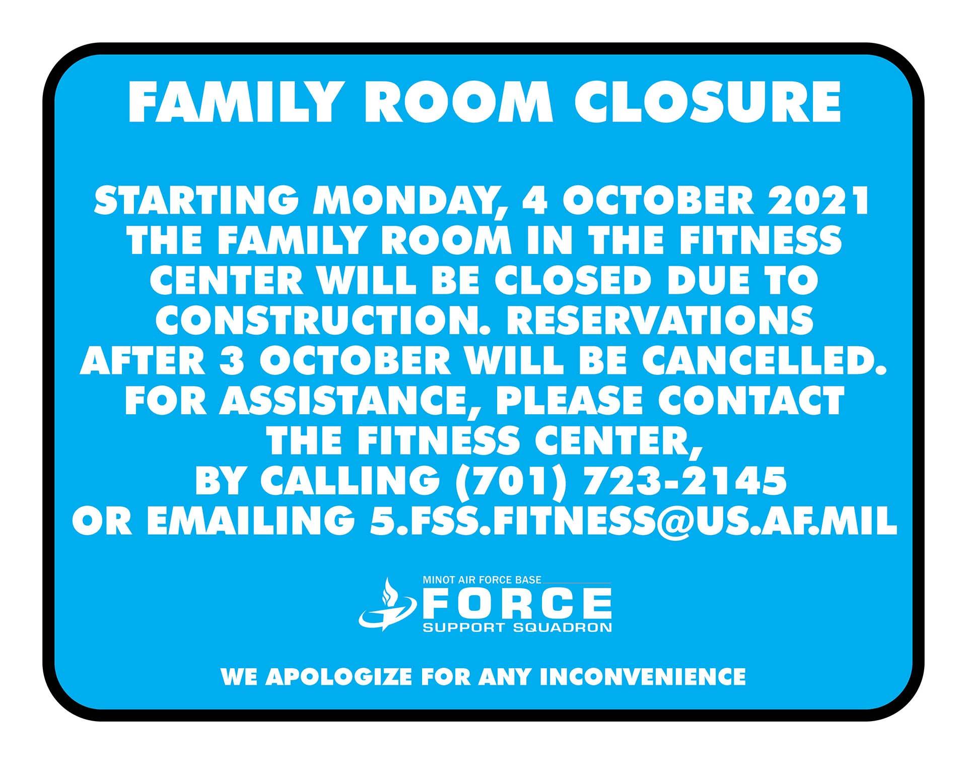 10.31 Family Room Closure